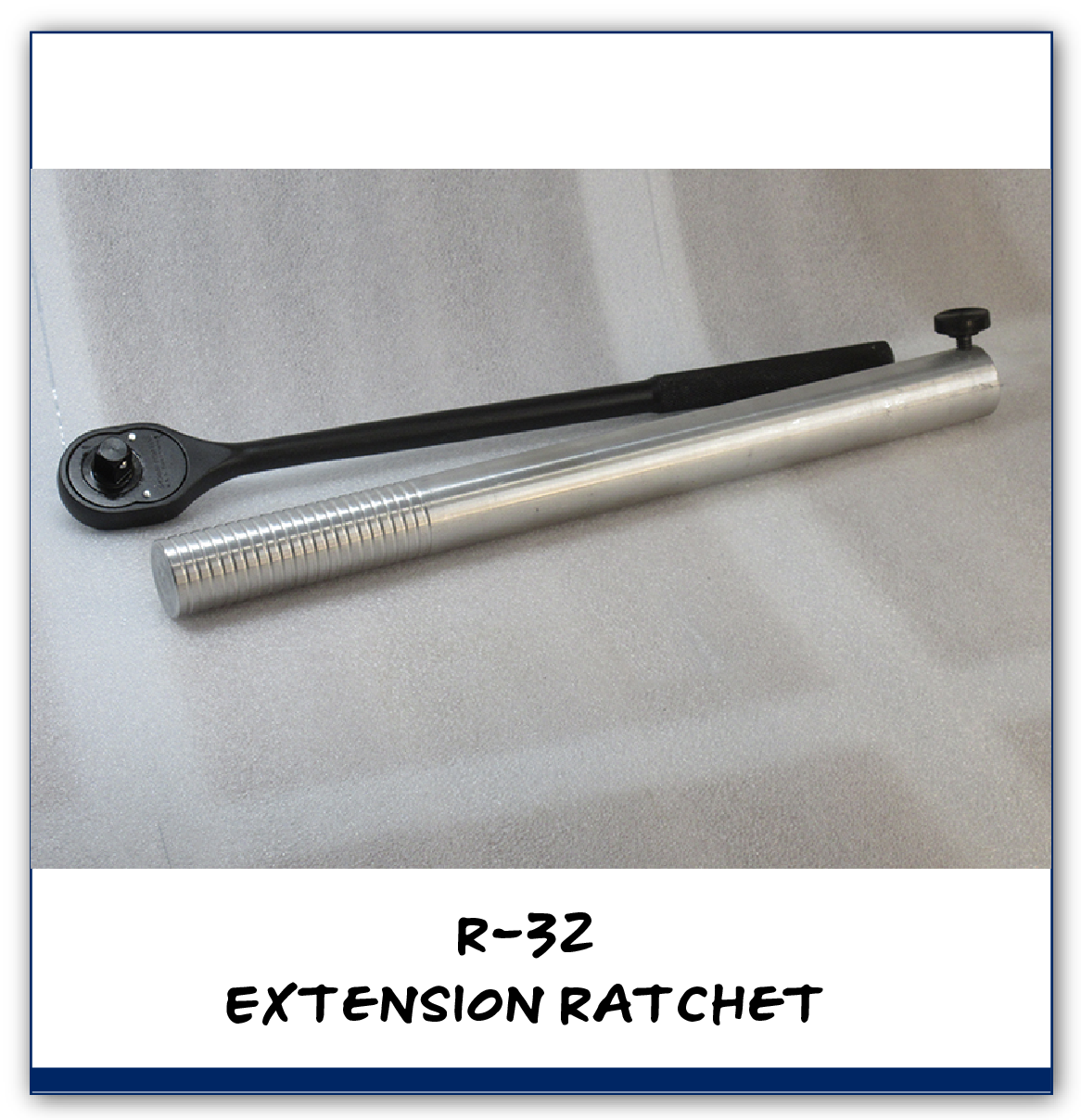 C-Sert MAG DRILL SYSTEM COMPONENTS R-32 Extension Ratchet